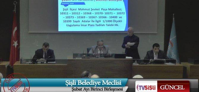 Şişli Belediyesi Meclis Toplantısı Şubat Ayı 1. Birleşimi
