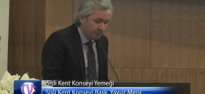 Şişli Kent Konseyi yemeği, 24 Mart'ta gerçekleşti