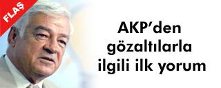 AKP'den operasyon yorumu