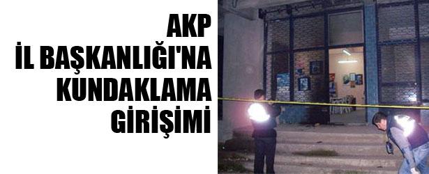 AK Parti'yi kundaklama girişimi