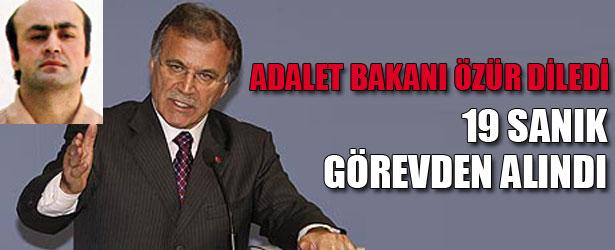 ADALET BAKANI ÖZÜR DİLEDİ