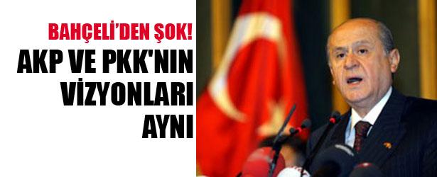 BAHÇELİDEN ŞOK.! AKP VE PKK'NİN VİZYONLARI AYNI.