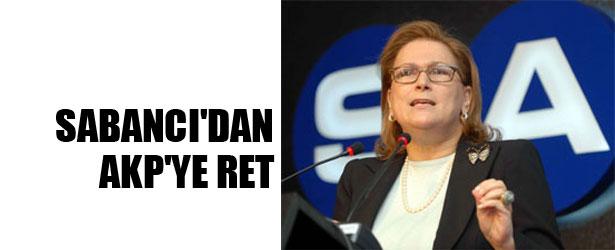 SABANCI'DAN AKP'YE RET