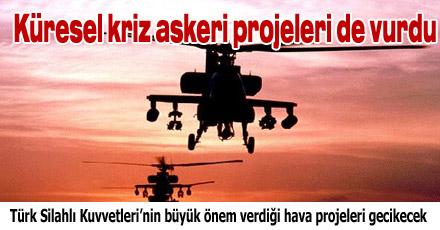 Küresel kriz askeri projeleri de vurdu