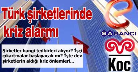 Türk şirketlerinde kriz alarmı