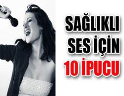 Sağlıklı ses için 10 öneri