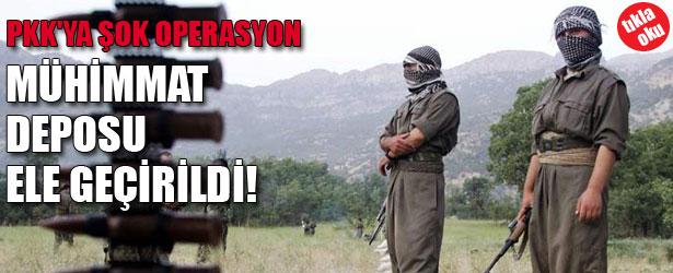 PKK'YA ŞOK OPERASYON, MÜHİMMAT DEPOSU ELE GEÇİRİLDİ