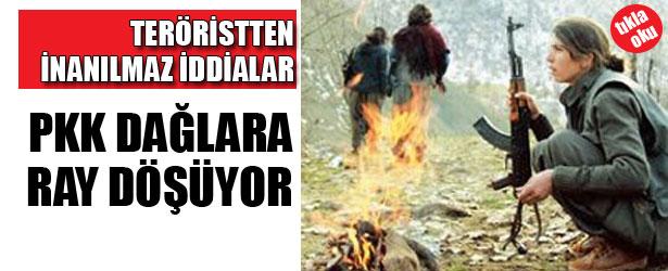 TERÖRİSTTEN İNANILMAZ İDDİALAR: PKK DAĞLARA RAY DÖŞÜYOR