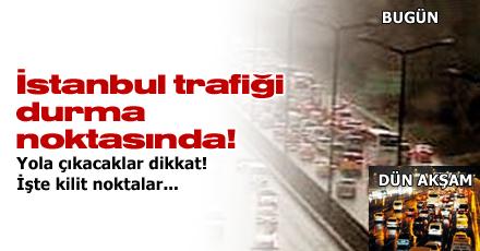 İstanbul trafiği durma noktasında!