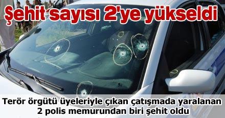 ŞEHİT SAYISI 2'YE YÜKSELDİ