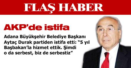 AKP'DEN İSTİFA