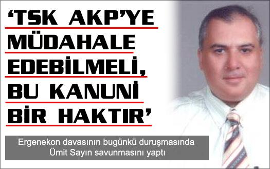 'TSK AKP'ye müdahale edebilmeli'