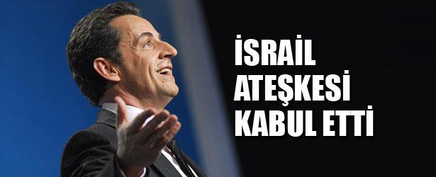 İSRAİL ATEŞKESİ KABUL ETTİ.