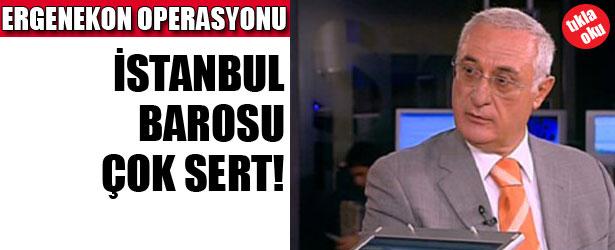 İstanbul Barosu Başkanı'ndan sert açıklama