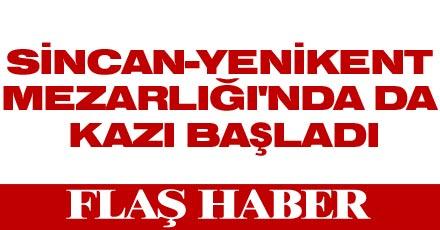 Ankara'da mezarlık kazılıyor
