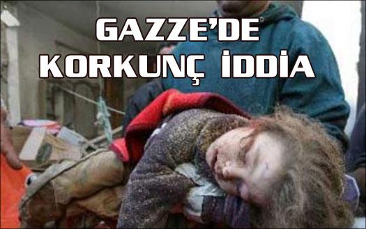 Gazze'de korkunç iddia