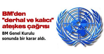 BM'den ''derhal ve kalıcı'' ateşkes çağrısı