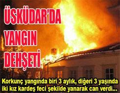 Üsküdar'da korkunç yangın: 2 ölü