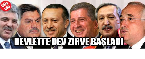 DEVLETTE DEV ZİRVE BAŞLADI