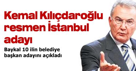 Kılıçdaroğlu resmen İstanbul adayı