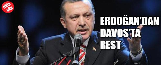 ERDOĞAN'DAN DAVOS'TA REST