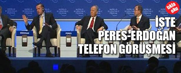 İŞTE ERDOĞAN PERES TELEFON GÖRÜŞMESİ