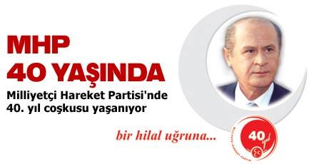 MHP 40 YAŞINDA