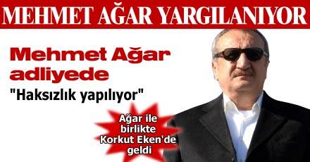 Mehmet Ağar adliyeye geldi