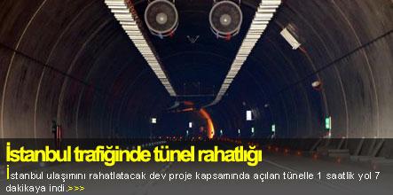 İstanbul trafiğinde tünel rahatlığı