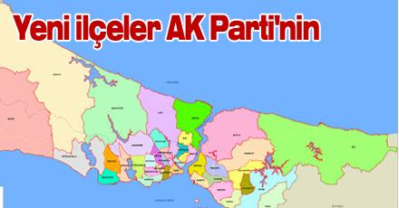 Yeni ilçeler AK Parti'nin