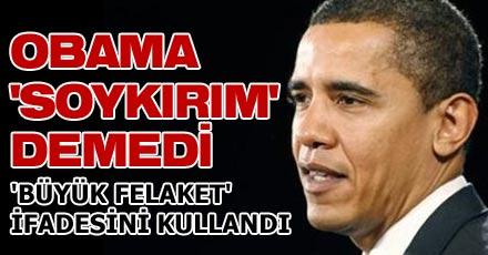 OBAMA 'SOYKIRIM' DEMEDİ
