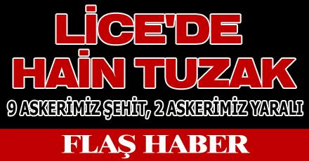 LİCE'DE HAİN TUZAK