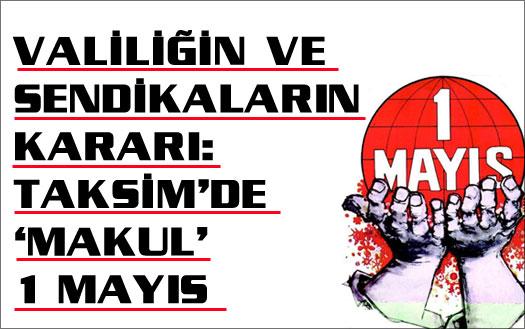 Valilik, DİSK, KESK ve TMMOB'dan 1 Mayıs açıklaması