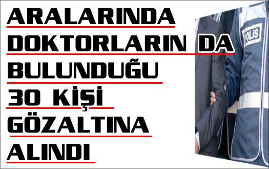 İstanbul'da 30 gözaltı