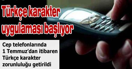 Türkçe karakter uygulaması başlıyor