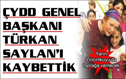 Türkan Saylan'ı kaybettik