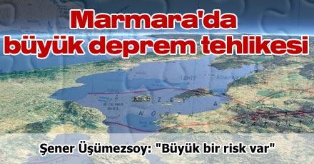 Marmara'da büyük deprem tehlikesi