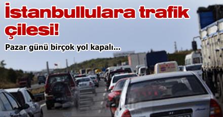 Pazar günü İstanbul'da trafiğe dikkat