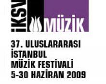 37. İstanbul Müzik Festivali 5 Haziran 2009`da başlıyor.
