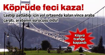 Fatih Sultan Mehmet Köprüsü'nde feci kaza