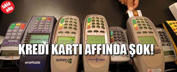 KREDİ KARTI AFFINDA ŞOK