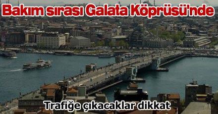 Bakım sırası Galata Köprüsü'nde