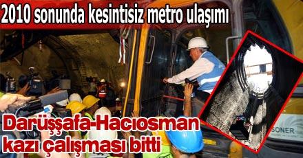 2010 sonunda kesintisiz metro ulaşımı