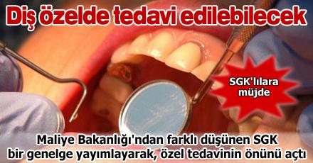 Diş özelde tedavi edilebilecek