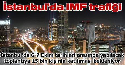 İstanbul'da IMF trafiği