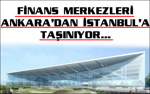 İstanbul resmen finans merkezi