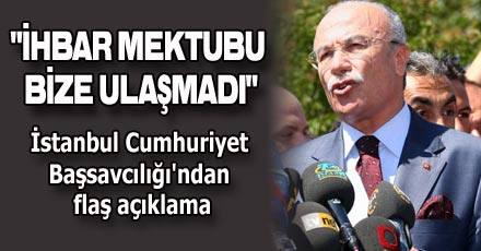 """""""İHBAR MEKTUBU BİZE ULAŞMADI"""""""