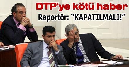 Raportörden DTP'ye kötü haber