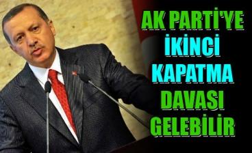 AK Parti'ye ikinci bir kapatma davası gelebilir
