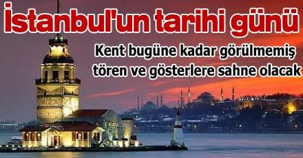 İstanbul'un tarihi günü